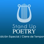 Stand Up Poetry: Fin de la Segunda Temporada