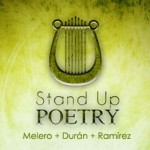 Stand Up Poetry: 3 poetas