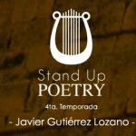 Stand Up Poetry: Javier Gutiérrez Lozano