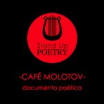 Stand Up Poetry: Café Molotov